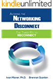 Avoiding the Networking Disconnect: The Three R's to Reconnect