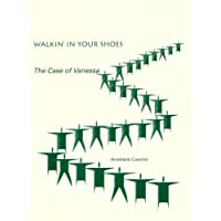 Walkin' in Your Shoes: The Case of Vanessa