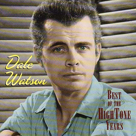 Best Of The High-Tone Years by Dale Watson (2002-01-15) (Dale Watson Best Of The Hightone Years)