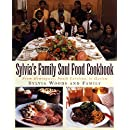 Sylvia's Family Soul Food Cookbook: From Hemingway, South Carolina, To Harlem