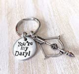 You're my Daryl Walking Dead Keychain with Crossbow