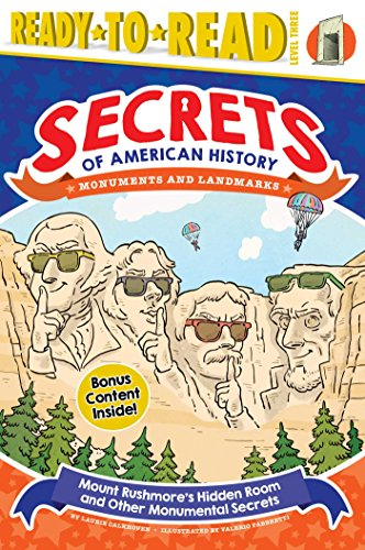 Mount Rushmore's Hidden Room and Other Monumental Secrets: Monuments and Landmarks (Secrets of American History)
