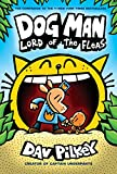 #6: Dog Man: Lord of the Fleas: From the Creator of Captain Underpants (Dog Man #5)