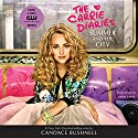 Summer and the City:  A Carrie Diaries Novel, Book 2 Hörbuch von Candace Bushnell Gesprochen von: Jenna Lamia