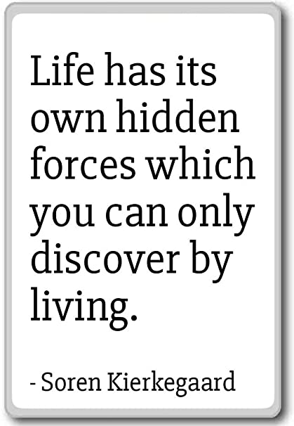 Amazoncom Life Has Its Own Hidden Forces Which You Soren