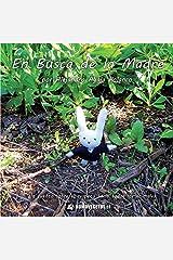 En busca de la madre (Mininovelas de Janito Conejín) (Spanish Edition) Paperback