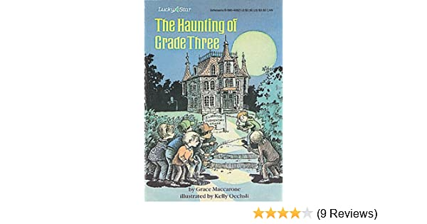 Amazon the haunting of grade three lucky star 9780590438681 amazon the haunting of grade three lucky star 9780590438681 grace maccarone books fandeluxe Images