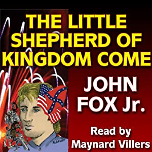 The Little Shepherd of Kingdom Come Audiobook