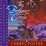 The Broken Circle: Yarns of the Knitting Witches: Potluck Yarn, Book 1 | Cheryl Potter
