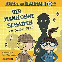 Der Mann ohne Schatten (Karo und Blaumann 2)