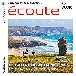 Écoute audio - Le tour de la Bretagne à pied. 6/2017