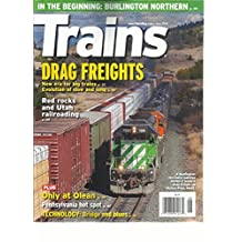 TRAINS MAGAZINE, DRAG FREIGHTS * RED ROCKS AND UTAH RAILROADING JUNE, 2016