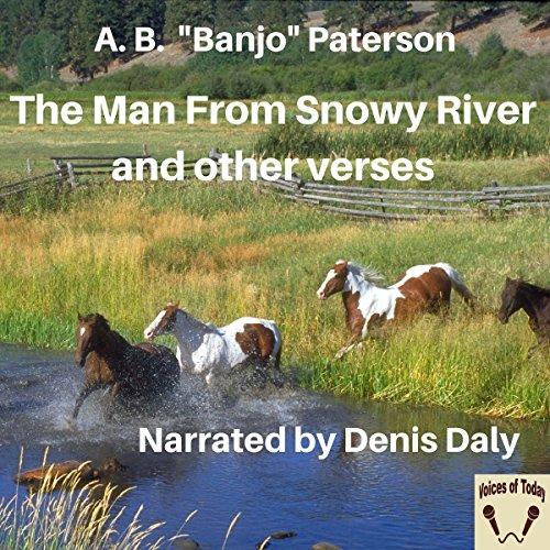 The Man from Snowy River and Other Verses (Banjo Paterson Man From Snowy River Poem)
