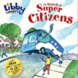 Libby Liberty: In Search of Super Citizens (The Libby Liberty™ Series)