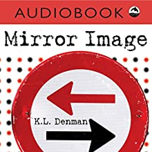 Mirror Image: Orca Currents Audiobook by K. L. Denman Narrated by Iambic Productions