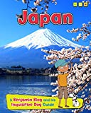 Japan: A Benjamin Blog and His Inquisitive Dog Guide (Country Guides, with Benjamin Blog and his Inquisitive Dog)
