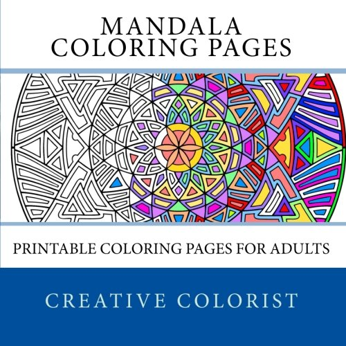 Mandala Coloring Pages: Printable Coloring Pages for Adults ()
