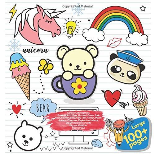 1bbda9235a4c5 Cartoon Coloring Book Funny Unicorn Bear, Mermaid, Ocean, Junk Food,  Fashion, Baby, Fairy Tales, Design, Power, Autumn, Chocolate, Elephant and  ...