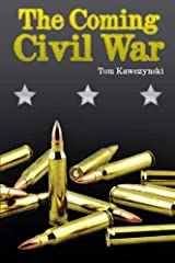 The Coming Civil War Kindle Edition
