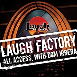 Laugh Factory Vol. 21 of All Access with Dom Irrera