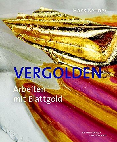 Vergolden  Arbeiten Mit Blattgold