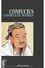 Complete Works of Confucius Kindle Edition
