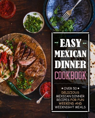 Marshall radio telemetry europe download easy mexican dinner marshall radio telemetry europe download easy mexican dinner cookbook over 50 delicious mexican dinner recipes for fun weekend and weeknight meals forumfinder Images