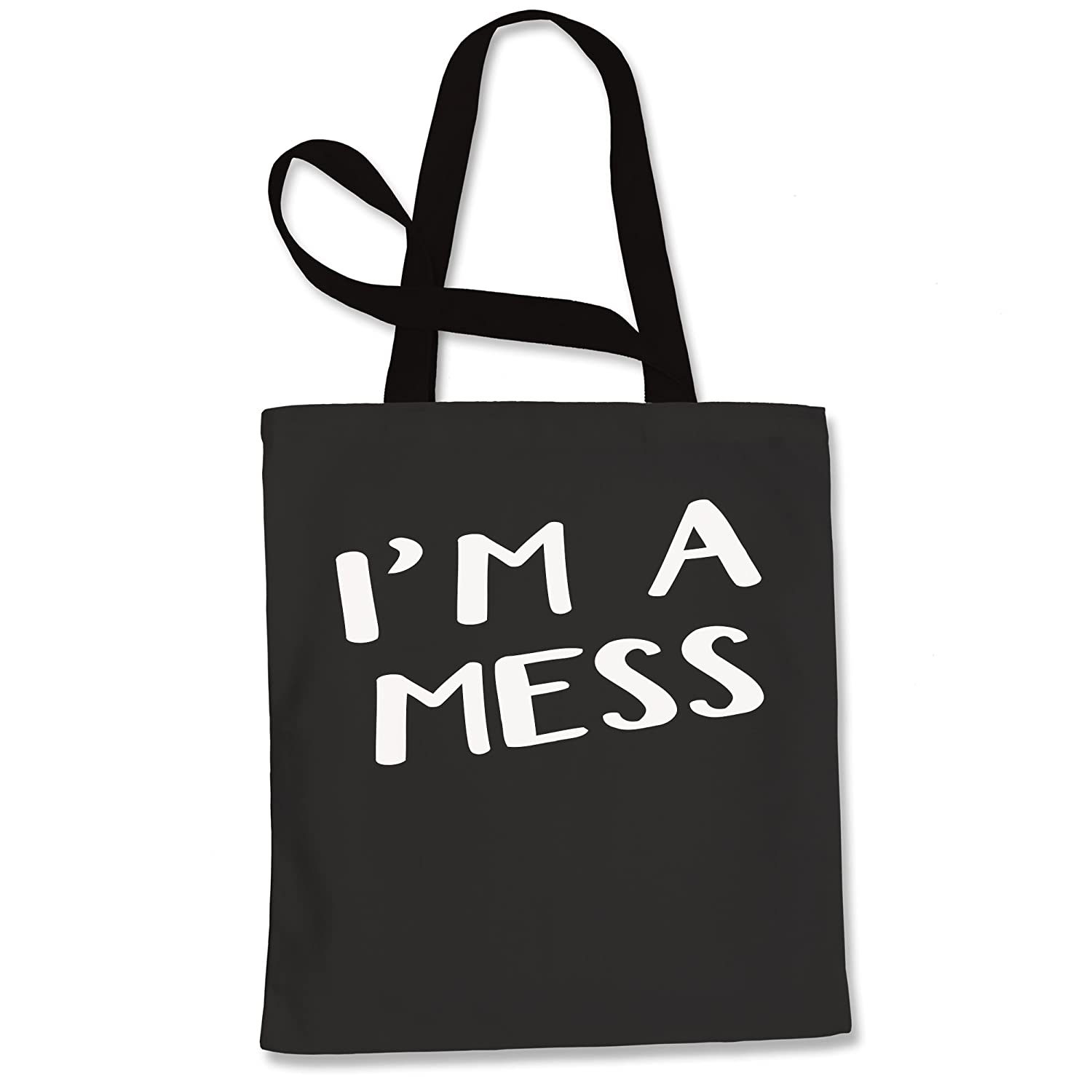 Expression Tees Im A Mess Shopping Tote Bag
