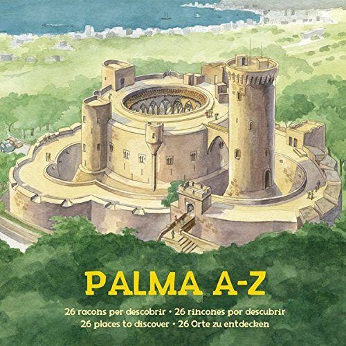 Palma A-Z: 26 Orte zu entdecken