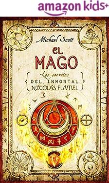 El mago (Los secretos del inmortal Nicolas Flamel nº 2) (Spanish Edition)