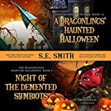 A Dragonling's Haunted Halloween and Night of the Demented Symbiots: Two Dragonlings of Valdier Novellas - Library Edition