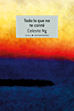 Todo lo que no te conté (Contemporánea) (Spanish Edition)