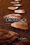 Stone Crossings, L. L. Barkat, 0830834958