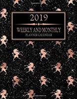 2019 Weekly And Monthly Planner Calendar: Monthly