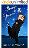Starring You and Me: A Sexy Celebrity Romance Novel