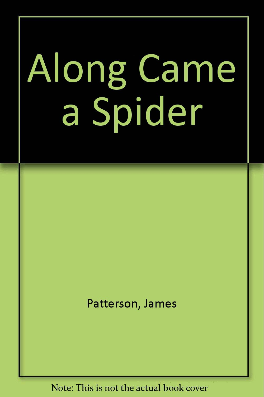 Along Came Spider James Patterson