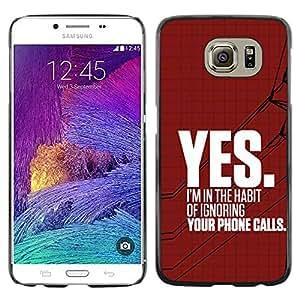 Paccase / SLIM PC / Aliminium Casa Carcasa Funda Case Cover - Ignore Heartbreak Angry Red Text - Samsung Galaxy S6 SM-G920