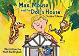 Max, Mouse and the Doll's House