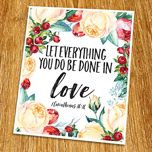 1 Corinthians 16:14 Let everything you do be done in love Print (Unframed), Wedding bible verse, Scripture Print, Love quote, Christian Wall Art, Church decor, 8x10