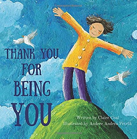 Thank You For Being You (Childrens Books Confidence)