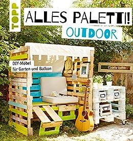 Amazon Com Alles Paletti Outdoor Diy Mobel Fur Garten Und Balkon
