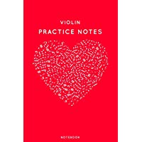 """Violin Practice Notes: Red Heart Shaped Musical Notes Dancing Notebook for Serious Dance Lovers - 6""""x9"""" 100 Pages…"""