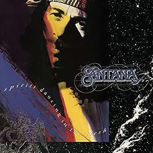Santana - Sp... Santana Spirits Dancing In The Flesh