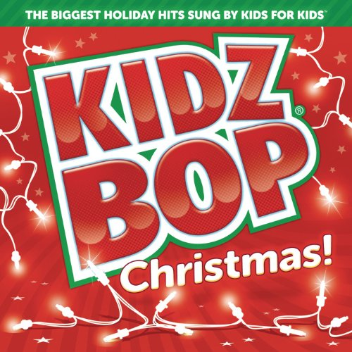 Kidz Bop Christmas! (Best Kids Christmas Cd)