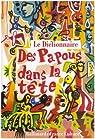 Le Dictionnaire des Papous dans la tête par Treussard