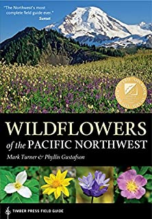 Wildflowers of the Pacific Northwest (A Timber Press Field Guide) (0881927457) | Amazon Products