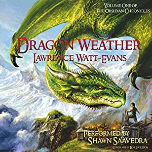 Dragon Weather: Obsidian Chronicles Audiobook