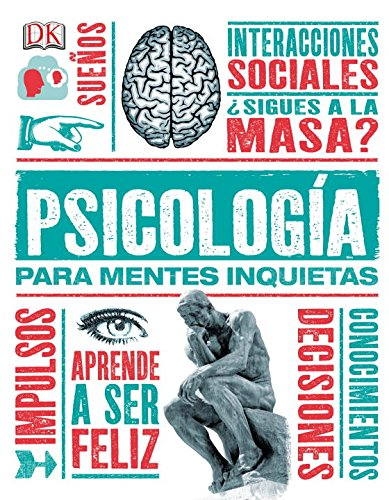 Psicologia para Mentes Inquietas (Heads UP) (Spanish Edition) [Marcus Weeks] (Tapa Dura)
