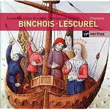 Binchois: Chansons Lescurel