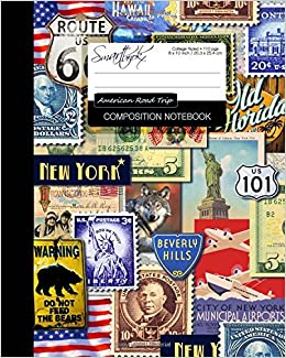 Composition Notebook - American Road Trip: College Ruled Writing Journal for School / Teacher / Office / Student [ Softback * Perfect Bound * Large ] (American Gifts)